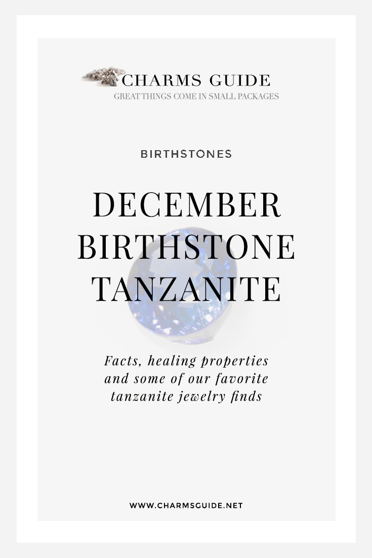 The history and healing properties of December birthstone Tanzanite, plus our curated selection of tanzanite jewelry.